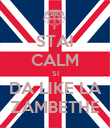 STAI CALM SI DA LIKE LA ZAMBETHE - Personalised Poster large