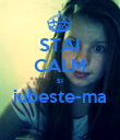 STAI CALM si iubeste-ma  - Personalised Poster large