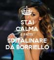 STAI CALMA E FATTI  SDITALINARE DA BORRIELLO - Personalised Poster large