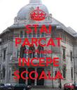 STAI PARCAT CA MAINE INCEPE SCOALA - Personalised Poster large