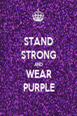 STAND STRONG AND WEAR PURPLE - Personalised Poster large