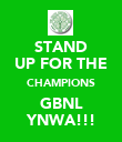 STAND UP FOR THE CHAMPIONS GBNL YNWA!!! - Personalised Poster large