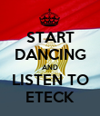 START DANCING AND LISTEN TO ETECK - Personalised Poster large