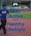 Stay Active For A Healthy LifeStyle - Personalised Poster large