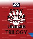 STAY ACTIVE TO CONQUER UNILAB TRILOGY - Personalised Poster large