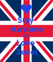 Stay  Awsome And  Love  3edel - Personalised Poster large