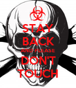 STAY BACK AND PLEASE DON'T TOUCH - Personalised Poster large