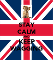 STAY CALM AND KEEP WAGGING - Personalised Poster large