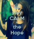 stay  CALM In the Hope - Personalised Poster large