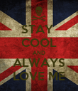 STAY  COOL AND ALWAYS LOVE ME - Personalised Poster large