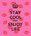 STAY COOL AND ENJOY LIFE - Personalised Poster large