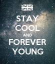 STAY COOL AND FOREVER YOUNG - Personalised Poster large