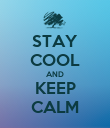 STAY COOL AND KEEP CALM - Personalised Poster large