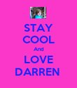 STAY COOL And LOVE DARREN  - Personalised Poster large