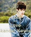 Stay  Cool and  Love Skandar Keynes - Personalised Large Wall Decal