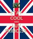 STAY COOL AND LUV PRINCESS  - Personalised Poster large