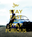 STAY FAST AND STAY FURIOUS - Personalised Poster large