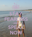 STAY FEARLESS AND SPEAK NOW - Personalised Poster large