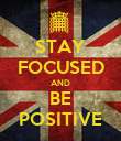 STAY FOCUSED AND BE POSITIVE - Personalised Poster large