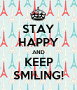 STAY HAPPY AND KEEP SMILING! - Personalised Poster large