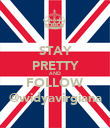 STAY PRETTY AND FOLLOW @widyavirgiana - Personalised Poster large