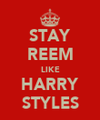 STAY REEM LIKE HARRY STYLES - Personalised Poster large