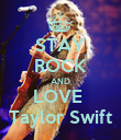 STAY ROCK AND LOVE  Taylor Swift - Personalised Poster large