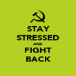 STAY STRESSED AND FIGHT BACK - Personalised Poster large