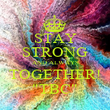 """STAY STRONG AND ALWAYS TOGETHER! """"TBC"""" - Personalised Poster large"""