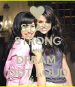 STAY  STRONG AND DREAM  OUT LOUD - Personalised Poster large