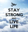 STAY STRONG AND LIVE LIFE - Personalised Large Wall Decal