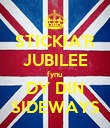 STICKIA'R JUBILEE fynu  DY DIN SIDEWAYS - Personalised Large Wall Decal