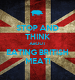 STOP AND THINK ABOUT EATING BRITISH MEAT! - Personalised Poster large