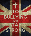 STOP BULLYING AND STAY STRONG - Personalised Poster large