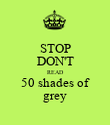 STOP DON'T READ 50 shades of grey - Personalised Poster large