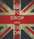STOP DROP AND ROLL ON - Personalised Poster large
