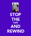 STOP THE TAPE AND REWIND - Personalised Poster large