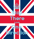 Stop There Love One  Direction - Personalised Poster large