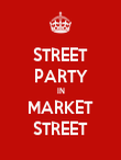 STREET PARTY IN MARKET STREET - Personalised Poster large