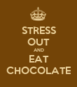 STRESS OUT AND EAT CHOCOLATE - Personalised Poster large