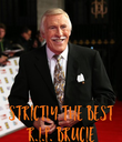 strictly the best r.i.p. brucie - Personalised Poster large
