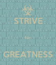 STRIVE  for  GREATNESS - Personalised Poster large