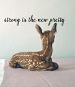 strong is the new  pretty        - Personalised Poster large