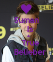 Suman    Is     A    True    Belieber - Personalised Poster large