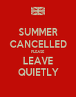 SUMMER CANCELLED PLEASE LEAVE QUIETLY - Personalised Poster large
