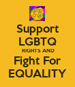 Support LGBTQ  RIGHTS AND Fight For EQUALITY - Personalised Poster large