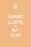 SUPPORT LLUSTRE AND BUY STUFF - Personalised Poster large