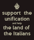 support  the unification and help the land of  the Italians - Personalised Poster large