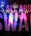 SWAG IS A  GIFT    - Personalised Poster large