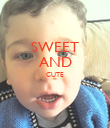 SWEET AND CUTE   - Personalised Poster large